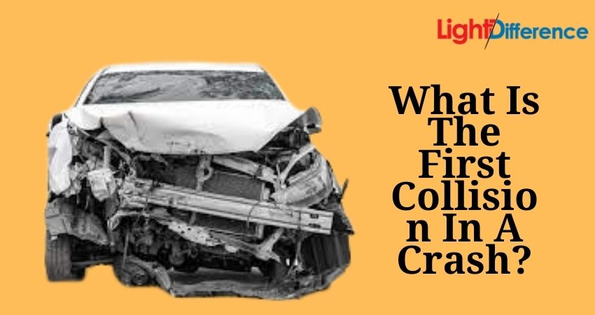 What Is The First Collision In A Crash