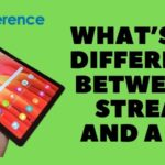 What's The Difference Between A Stream And A Tab