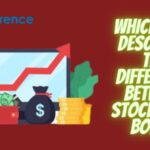 Which Best Describes The Difference Between Stocks And Bonds