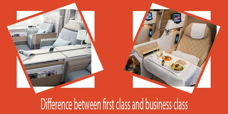 Difference between first class and business class