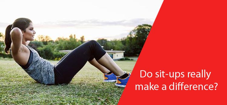 Do sit-ups really make a difference