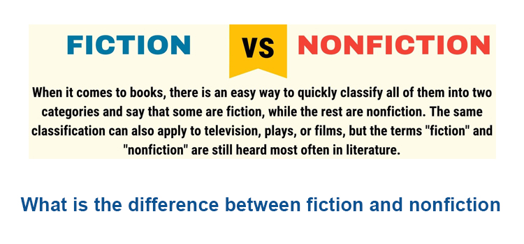 What is the difference between fiction and nonfiction