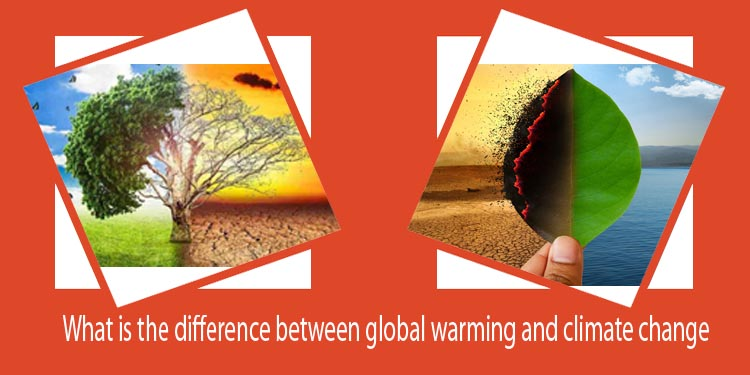 What is the difference between global warming and climate change